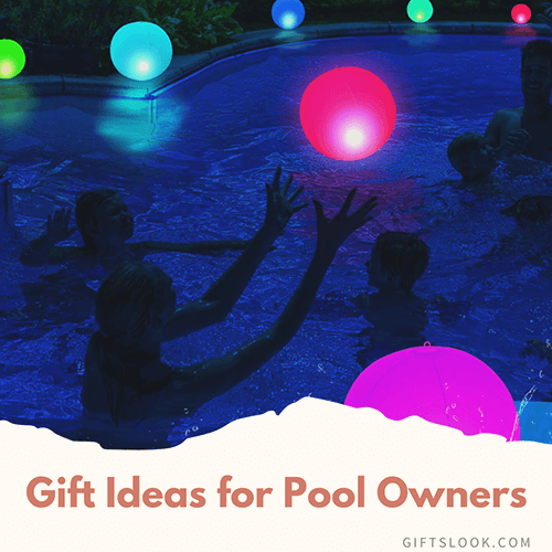 Gift Ideas for Pool Owners
